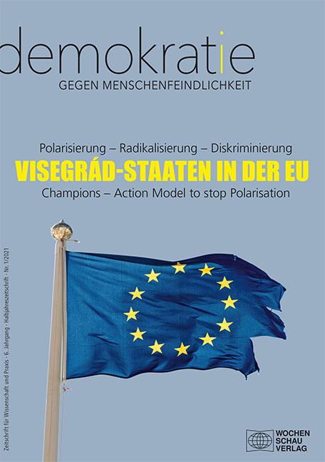 Visegrád-Staaten in der EU. Polarisierung - Radikalisierung - Diskriminierung