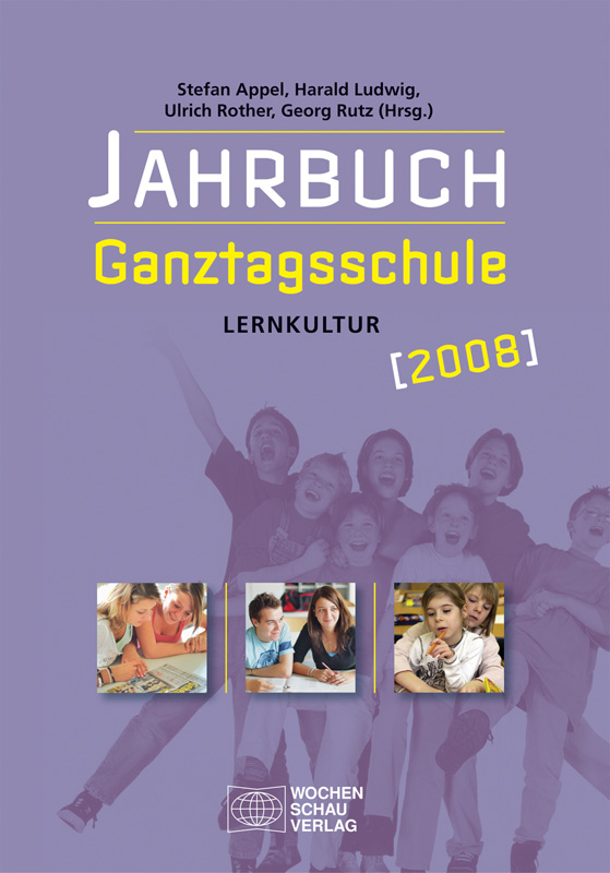 Jahrbuch Ganztagsschule 2008 - Lernkultur