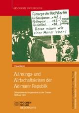Währungs- und Wirtschaftskrisen der Weimarer Republik