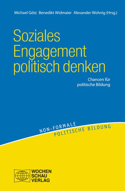 Soziales Engagement politisch denken