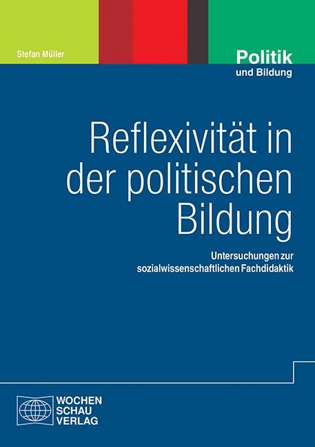 Reflexivität in der politischen Bildung