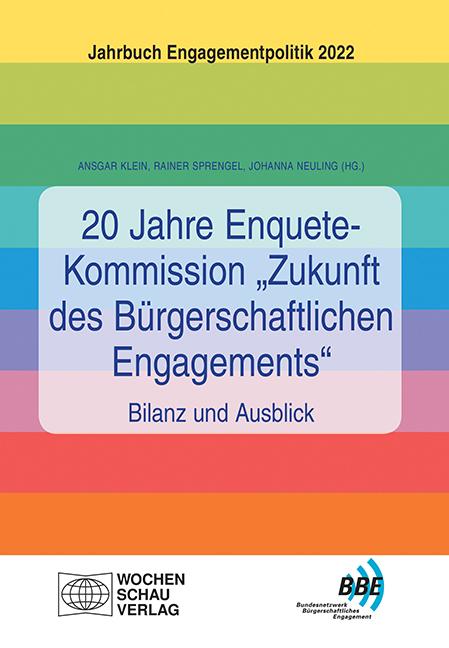 """20 Jahre Enquete-Kommission """"Zukunft des Bürgerschaftlichen Engagements"""" – Bilanz und Ausblick"""