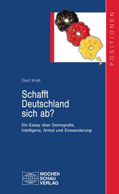 Schafft Deutschland sich ab?