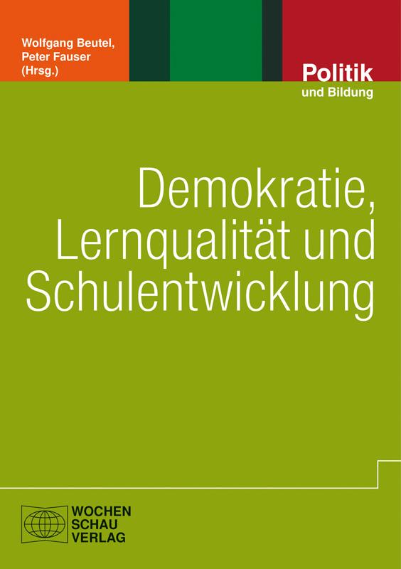 Demokratie, Lernqualität und Schulentwicklung