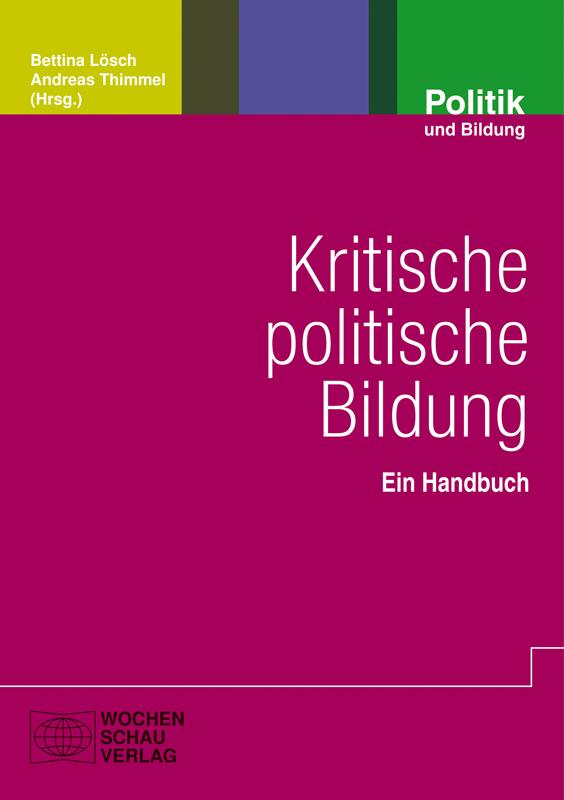 Kritische politische Bildung - Ein Handbuch