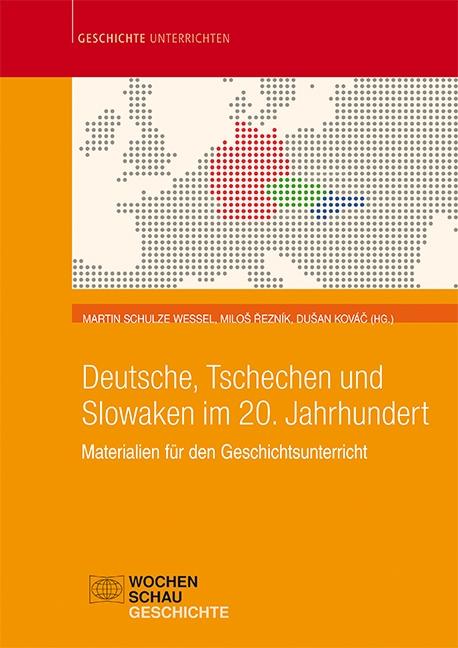 Deutsche, Tschechen und Slowaken im 20. Jahrhundert