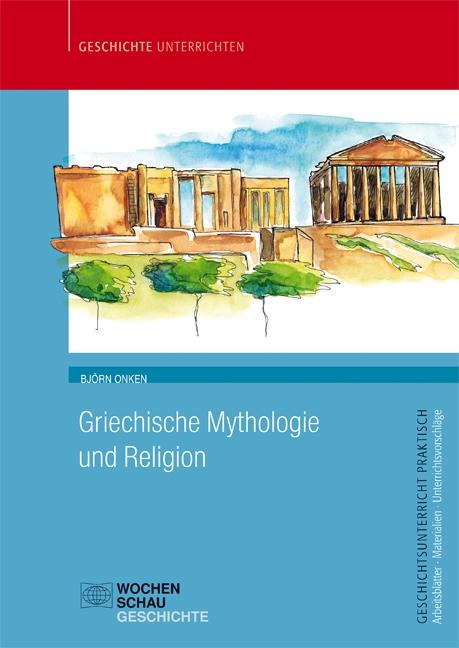 Griechische Mythologie und Religion
