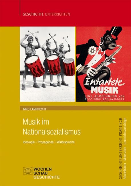 Musik im Nationalsozialismus Ideologie - Propaganda - Widersprüche