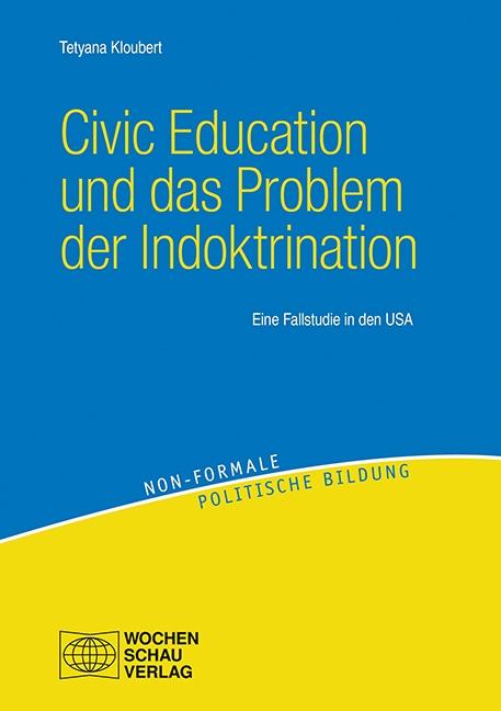 Civic Education und das Problem der Indoktrination