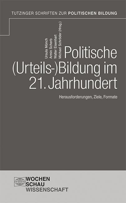politische (Urteils-)Bildung im 21. Jahrhundert