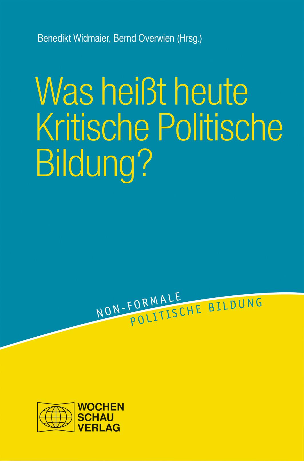 Was heißt heute Kritische Politische Bildung?