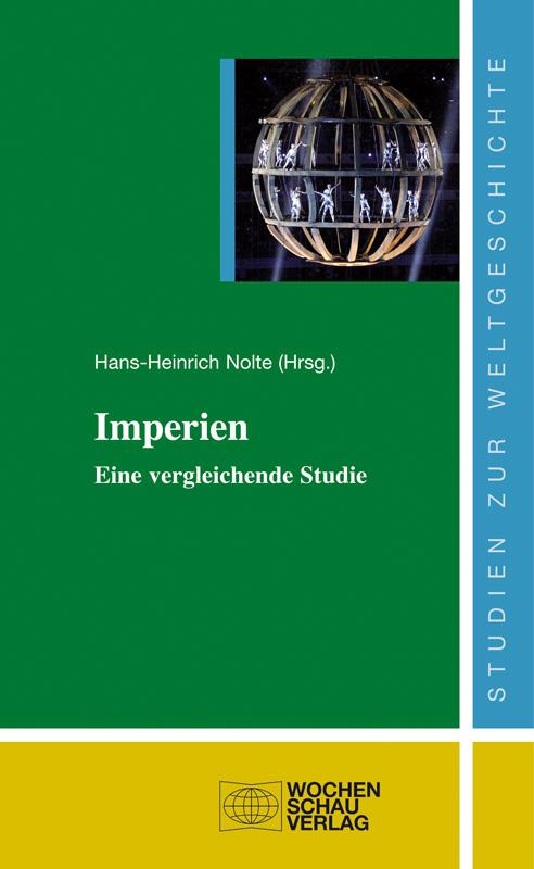 Imperien - Eine vergleichende Studie