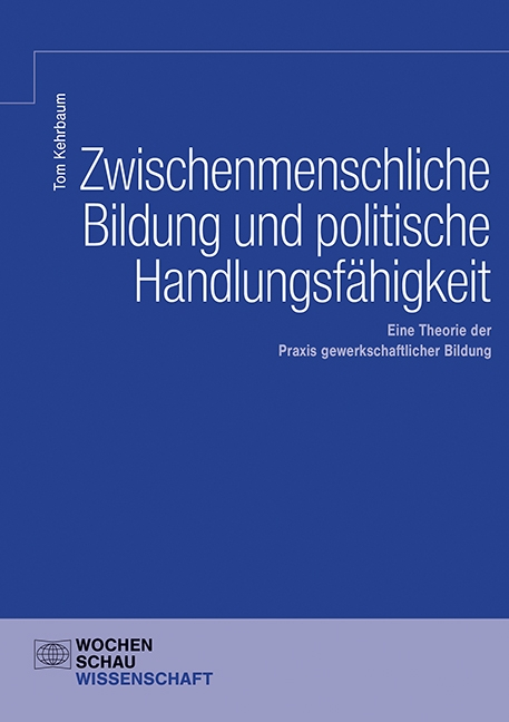 Zwischenmenschliche Bildung u. politische Handlungsfähigkeit