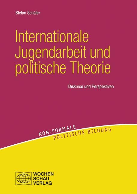 Internationale Jugendarbeit un dpolitische Theorie