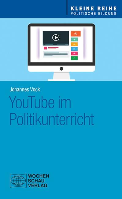 YouTube im Politikunterricht