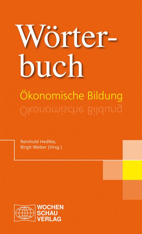 Wörterbuch Ökonomische Bildung