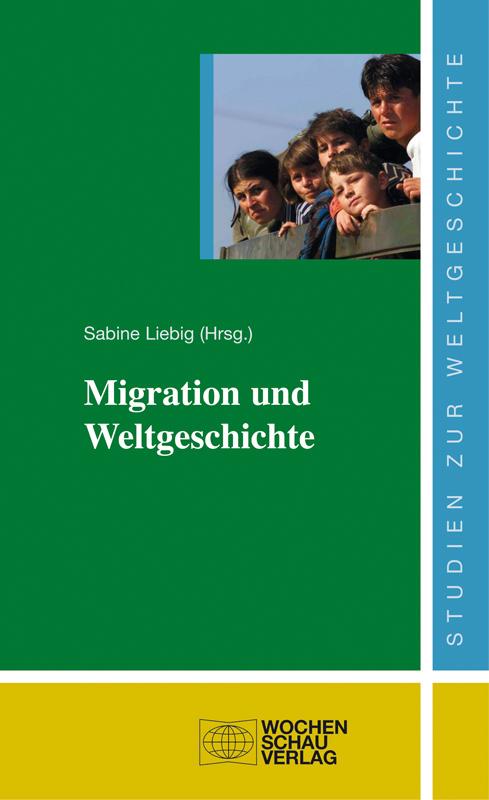 Migration und Weltgeschichte