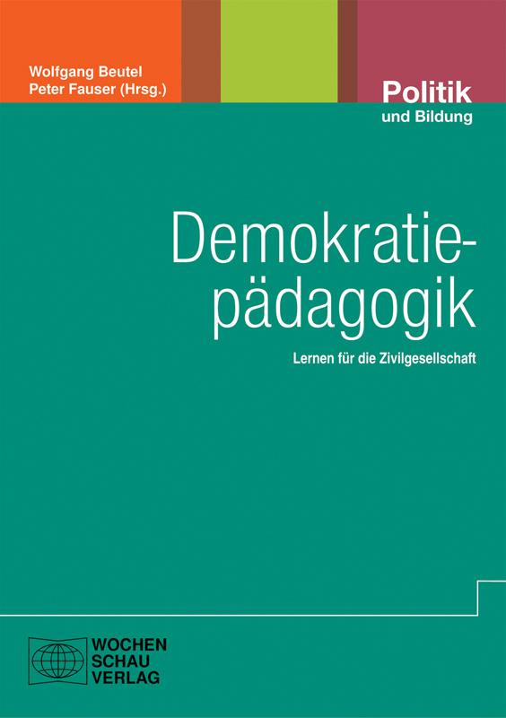 Demokratiepädagogik: Lernen für die Zivilgesellschaft