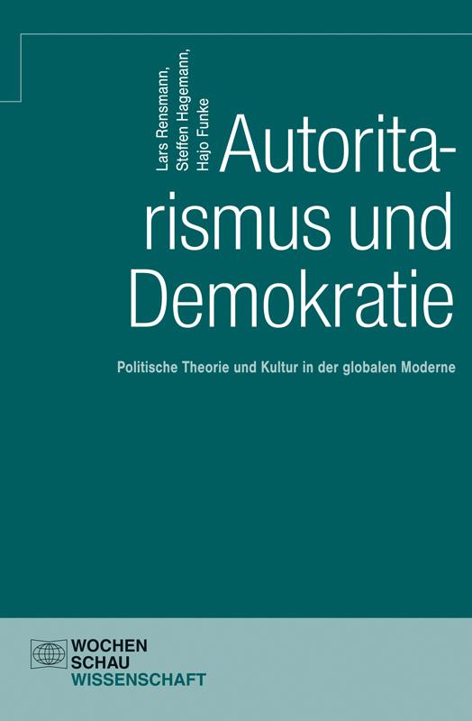 Autoritarismus und Demokratie - Studien zur Politischen Theorie und Kultur
