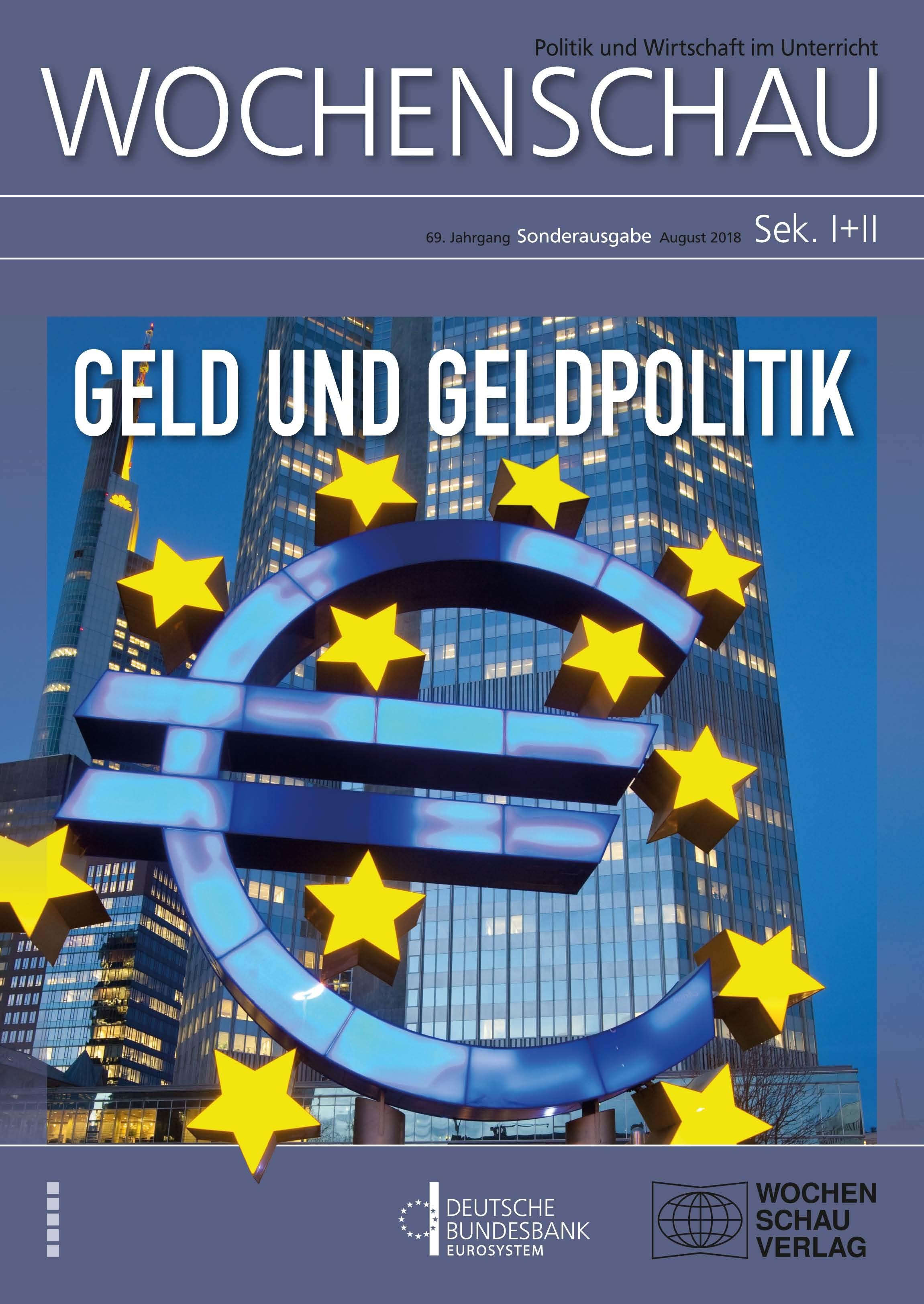 EZB, Geld, Geldpolitik, Inflation, Bargeld, Buchgeld, Währungsunion, Zinsen, quantitative Lockerung, Sonderausgabe, Bundesbank