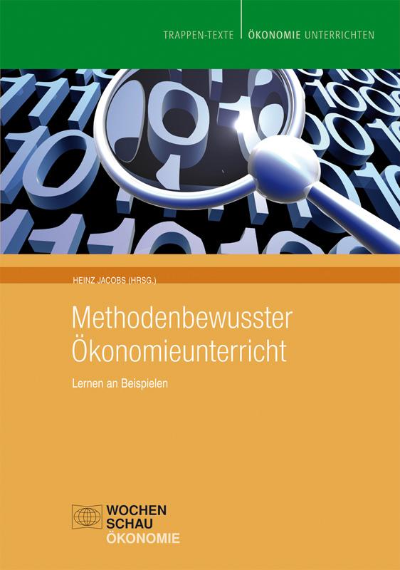 Methodenbewusster Ökonomieunterricht (Buch u. CD) - Lernen an Beispielen
