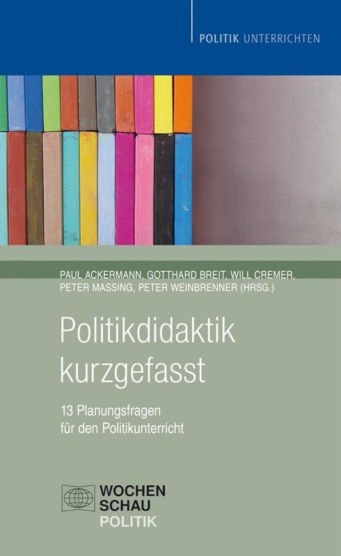 Politikdidaktik kurzgefasst - 13 Planungsfragen für den Politikunterricht