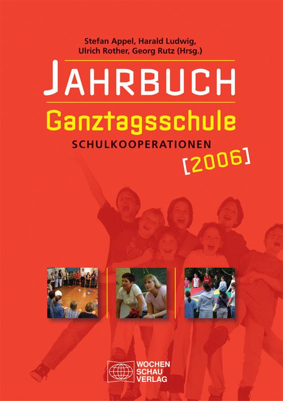 Jahrbuch Ganztagsschule 2006 - Schulkooperationen