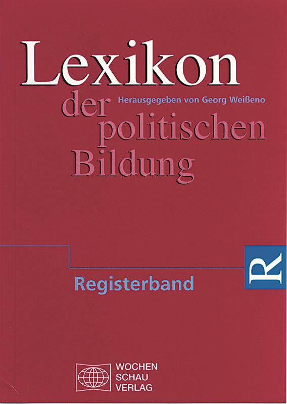 Lexikon der politischen Bildung - Registerband