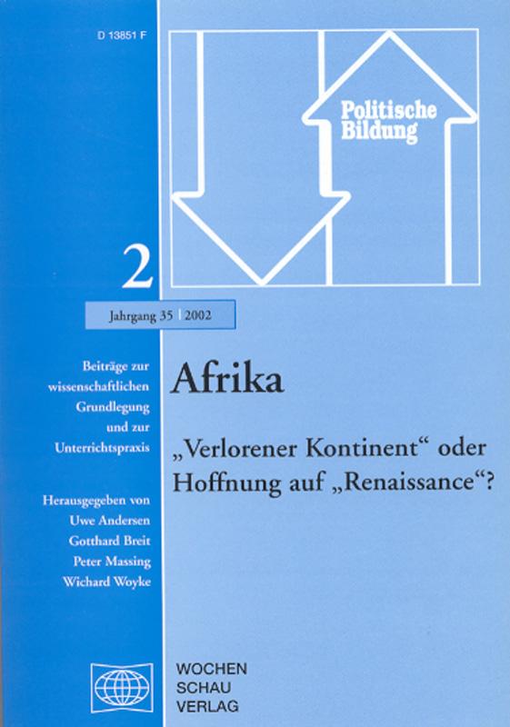 """Afrika - Verlorener Kontinent oder Hoffnung auf """"Renaissance""""?"""