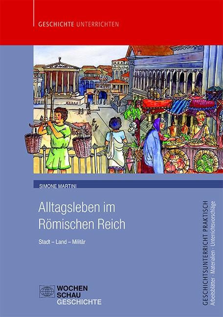 Alltagsleben im Römischen Reich