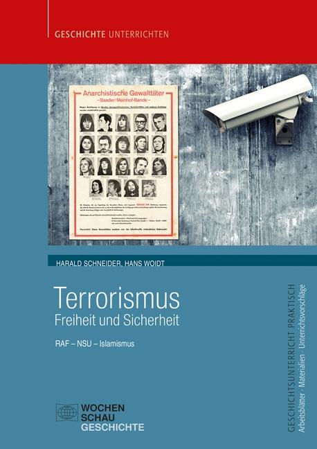 Terrorismus: Freiheit und Sicherheit RAF - NSU - Islamismus