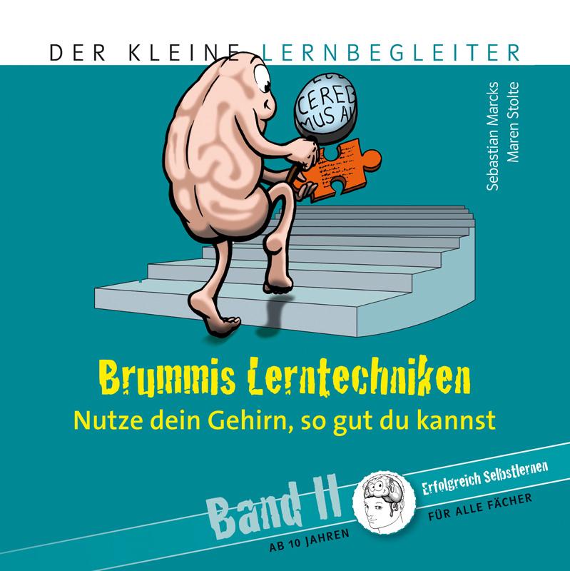 Brummis Lerntechniken Band 2 - Nutze dein Gehirn, so gut du kannst