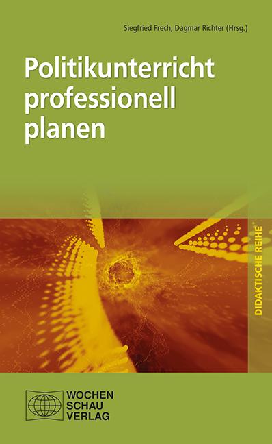 Politikunterricht professionell planen