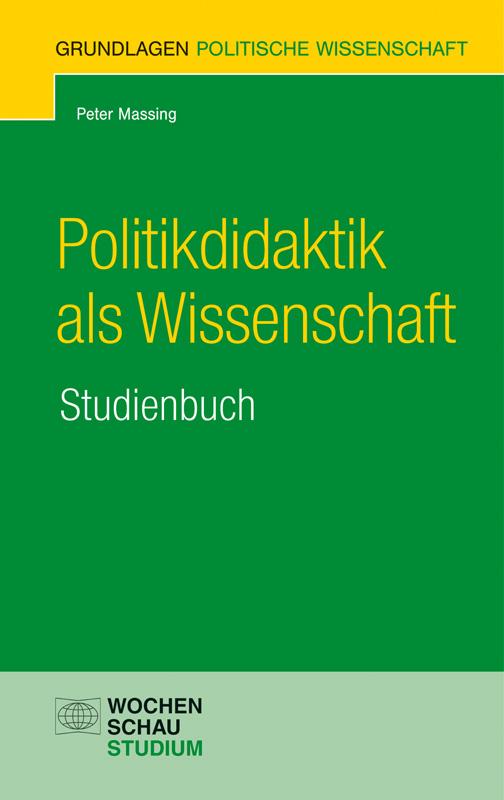 Politkdidaktik als Wissenschaft - Ein Studienbuch