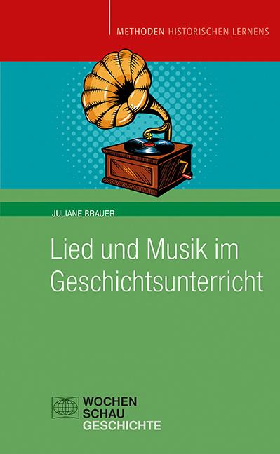 Lied und Musik im Geschichtsunterricht