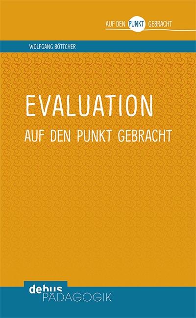 Evaluation auf den Punkt gebracht