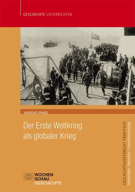 Der Erste Weltkrieg als globaler Krieg