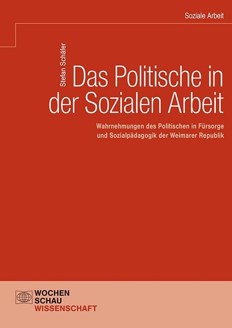 Das Politische in der Sozialen Arbeit