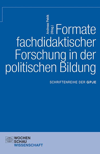 Formate fachdidaktischer Forschung in der politischen Bildung