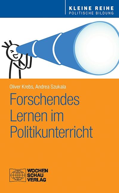 Forschendes Lernen im Politikunterricht