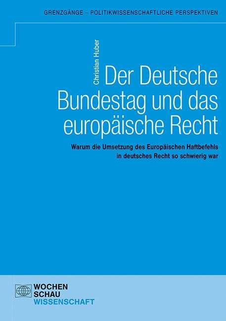 Der Deutsche Bundestag und das europäische Recht
