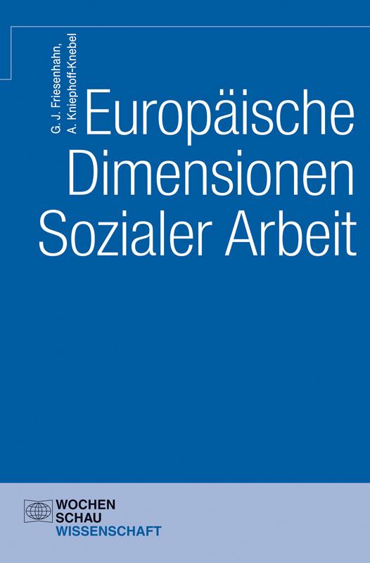Europäische Dimensionen Sozialer Arbeit