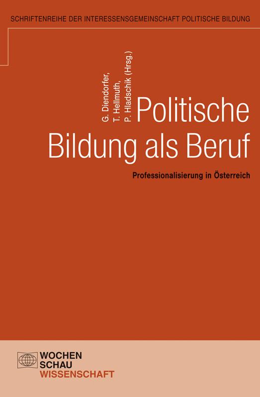 Politische Bildung als Beruf - Professionalisierung in Österreich