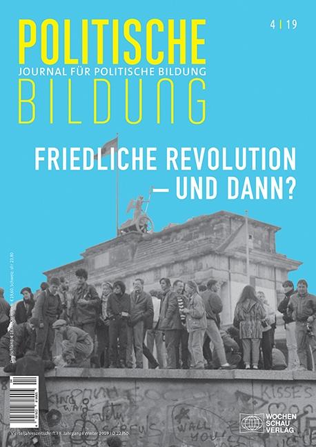 Friedliche Revolution – und dann?