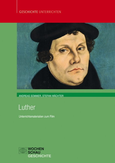 Luther Unterrichtsmaterialien zum Film