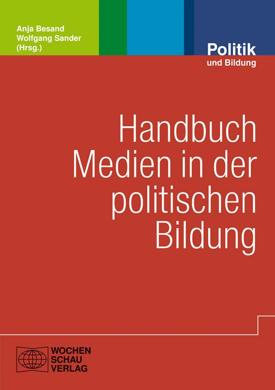 Handbuch Medien in der politischen Bildung