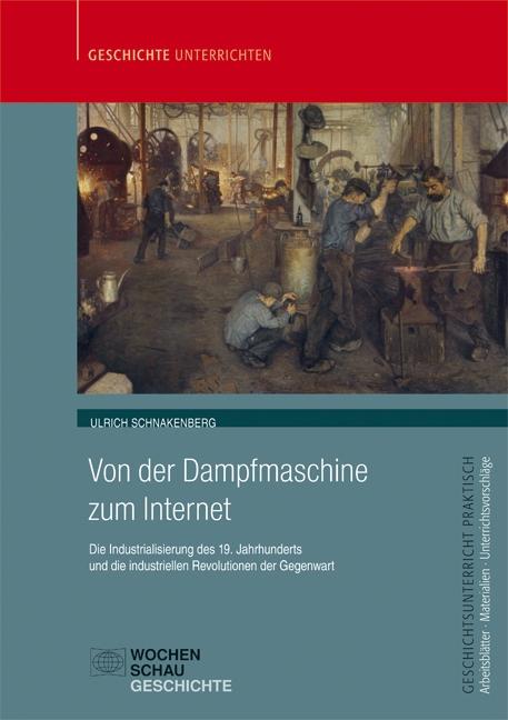 Von der Dampfmaschine zum Internet