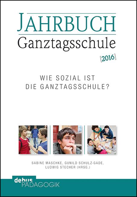 Jahrbuch Ganztagsschule 2016