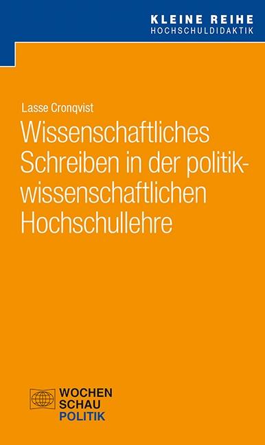 Wissenschaftliches Schreiben in der politikwissenschaftlichen Hochschullehre