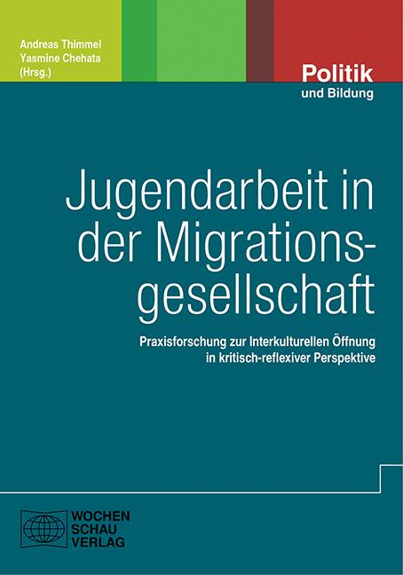 Jugendarbeite in der Migrationsgesellschaft